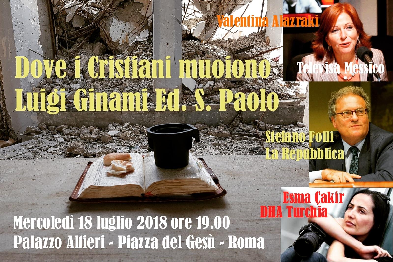 DOVE I CRISTIANI MUOIONO – Il Libro presentato a Roma in occasione 5°anniversario vita associativa